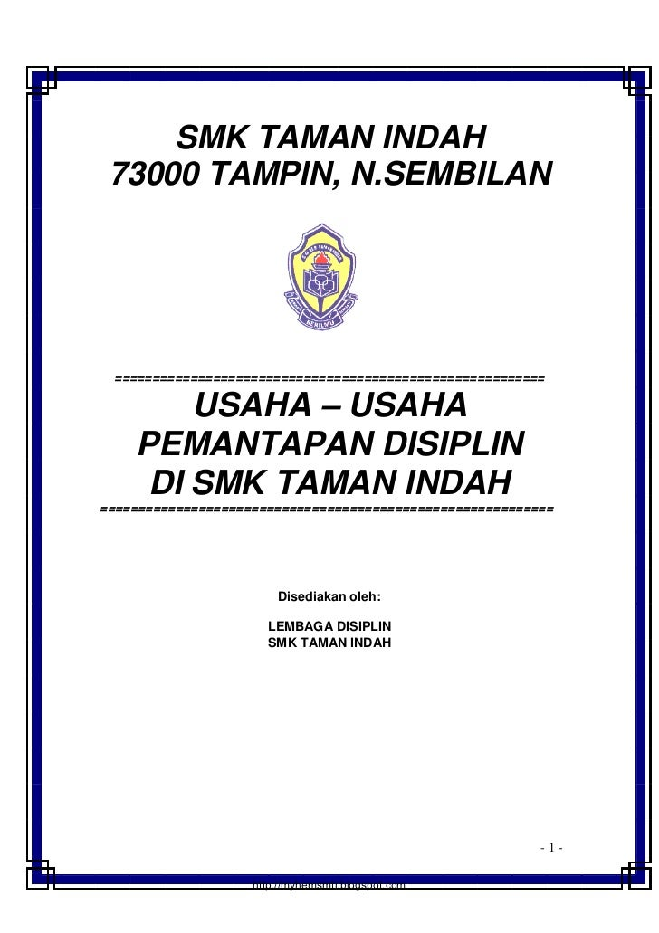 SMK TAMAN INDAH 73000 TAMPIN, N.SEMBILAN =========================================================        USAHA – USAHA   ...