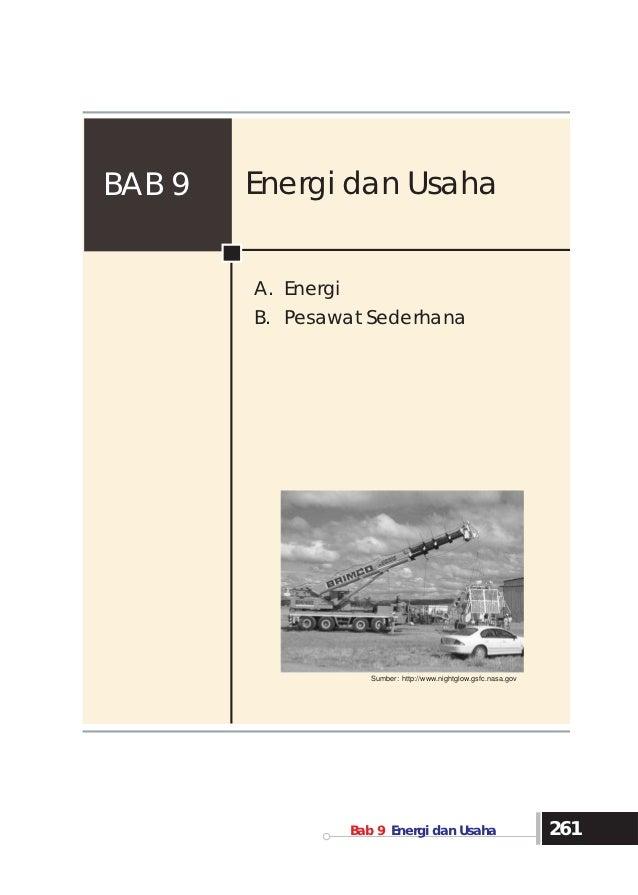 BAB 9   Energi dan Usaha              A. Energi              B. Pesawat Sederhana                             Sumber: http...