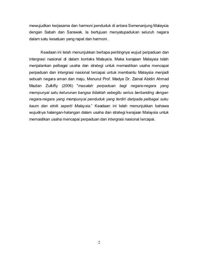 mewujudkan kerjasama dan harmoni penduduk di antara Semenanjung Malaysiadengan Sabah dan Sarawak. Ia bertujuan menyatupadu...