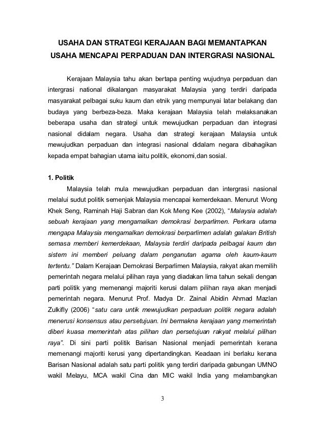 USAHA DAN STRATEGI KERAJAAN BAGI MEMANTAPKANUSAHA MENCAPAI PERPADUAN DAN INTERGRASI NASIONAL       Kerajaan Malaysia tahu ...