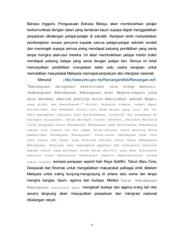Bahasa Inggeris. Penguasaan Bahasa Melayu akan membolehkan pelajarberkomunikasi dengan rakan yang berlainan kaum supaya da...
