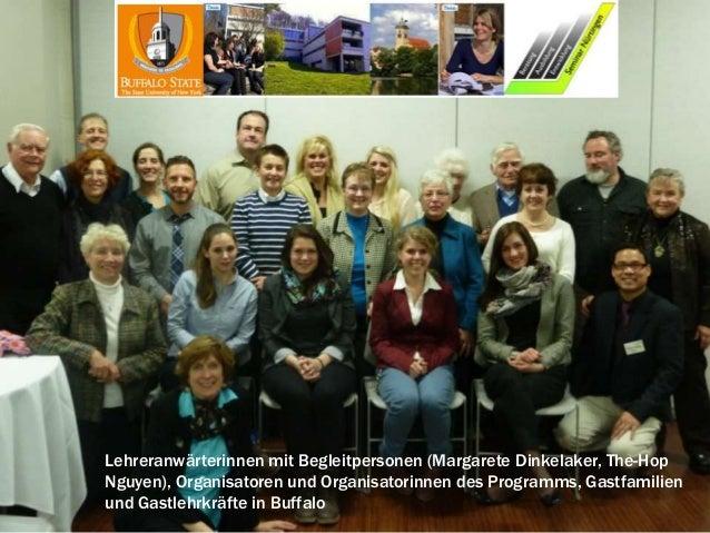 Lehreranwärterinnen mit Begleitpersonen (Margarete Dinkelaker, The-HopNguyen), Organisatoren und Organisatorinnen des Prog...
