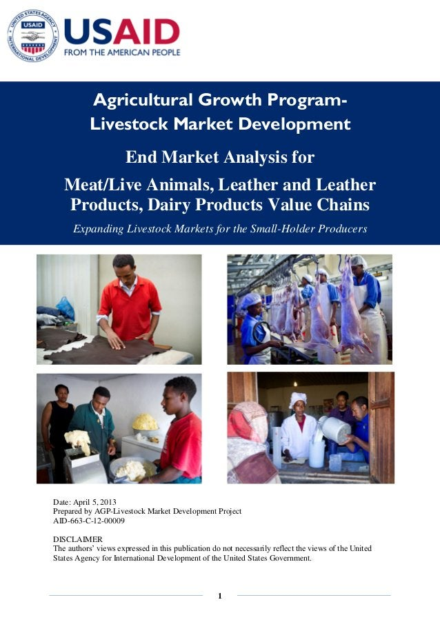 1 Agricultural Growth Program- Livestock Market Development End Market Analysis for Meat/Live Animals, Leather and Leather...