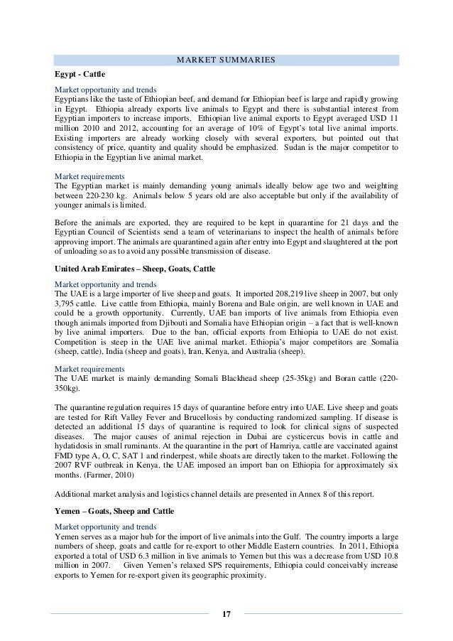 17 MARKET SUMMARIES Egypt - Cattle Market opportunity and trends Egyptians like the taste of Ethiopian beef, and demand fo...