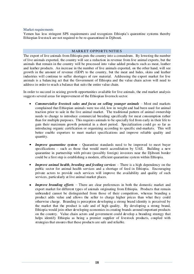 18 Market requirements Yemen has less stringent SPS requirements and recognizes Ethiopia's quarantine systems thereby Ethi...