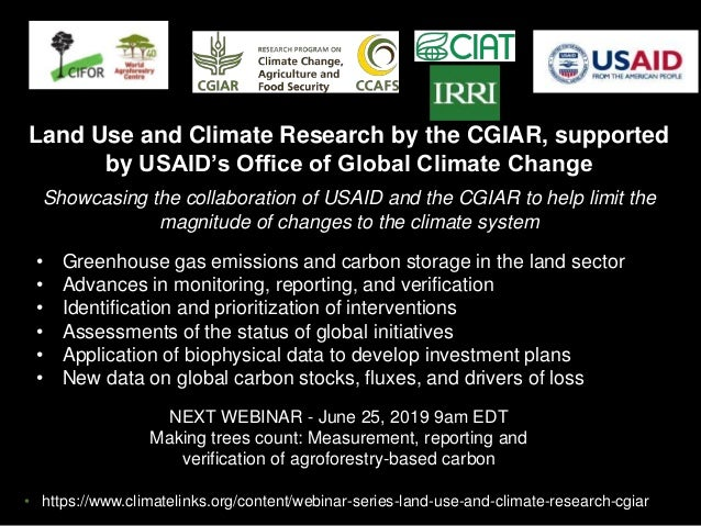 NEXT WEBINAR - June 25, 2019 9am EDT Making trees count: Measurement, reporting and verification of agroforestry-based car...