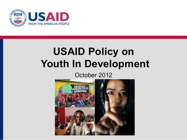 USAID Policy onYouth In DevelopmentOctober 2012
