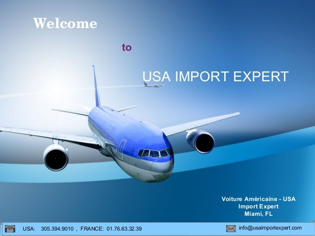 USA IMPORT EXPERT Voiture Américaine - USA Import Expert Miami, FL USA: 305.394.9010 , FRANCE: 01.76.63.32.39 info@usaimpo...