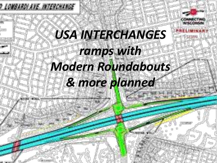 USA INTERCHANGES    ramps withModern Roundabouts  & more planned