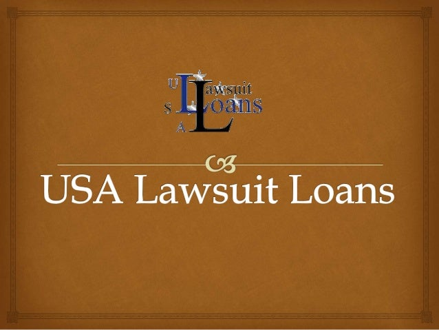 Get Lawsuit Loans At Low Interest Rate