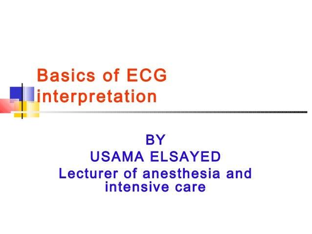 ECG Interpretation by USAMA ELSAYED