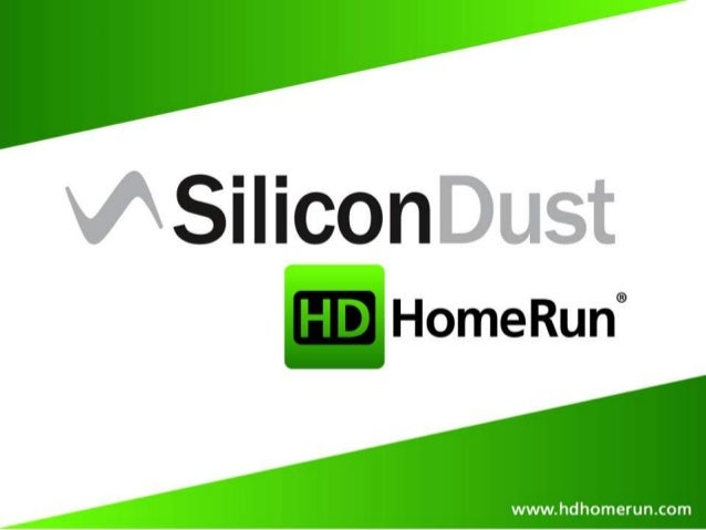 Silicondust USA, Inc. was founded in 2007 and launched the HDHomeRun® . The first network-attached digital TV tuner, allow...