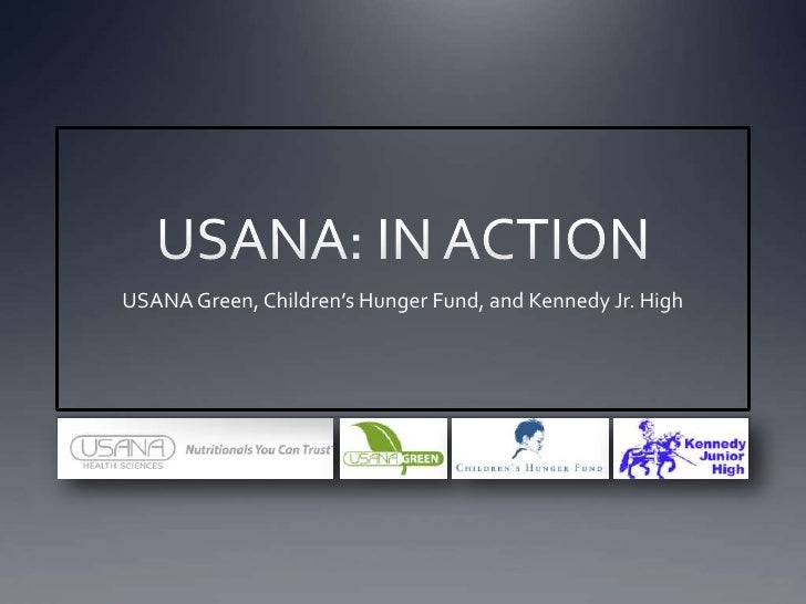 USANA: IN ACTION<br />USANA Green, Children's Hunger Fund, and Kennedy Jr. High<br />