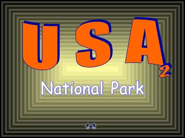 U S A National Park 2