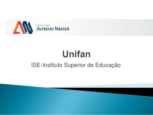ISE-Instituto Superior de Educação