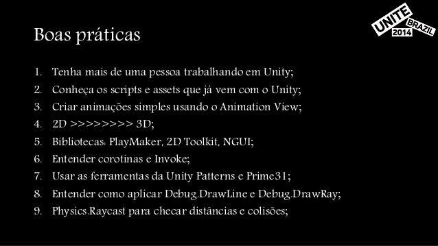 Unite 2014 - Usando a Unity em Game Jams