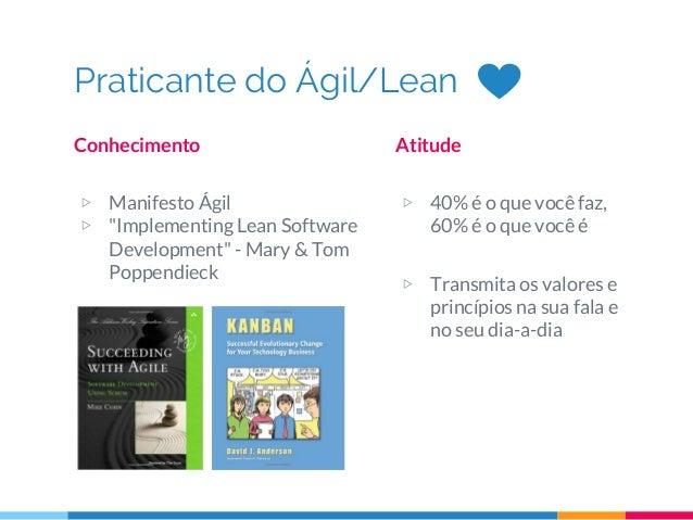 "Praticante do Ágil/Lean Conhecimento ▷ Manifesto Ágil ▷ ""Implementing Lean Software Development"" - Mary & Tom Poppendieck ..."