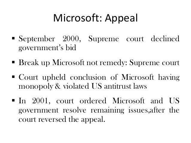 the antitrust law against the microsoft company However, its rapid growth in a fiercely competitive and fast-changing industry spawned resentment and jealousy among rivals, some of whom complained that the company's practices violated us laws against unfair competition microsoft and its defenders countered that, far from stifling competition and technical.