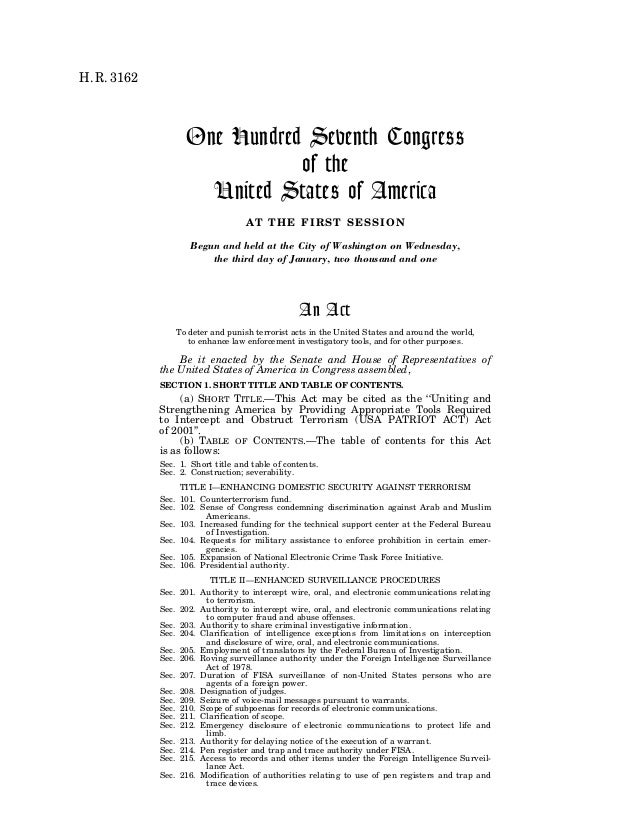a commentary on the usa patriot act of 2001 The official title of the usa patriot act is uniting and strengthening america by providing appropriate tools required to intercept and obstruct terrorism (usa patriot) act of 2001 to view this law in its entirety, click on the usa patriot act link below.
