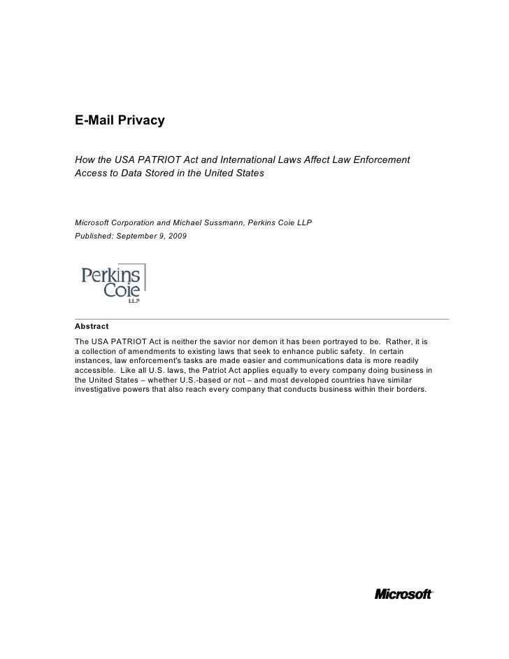 E-Mail PrivacyHow the USA PATRIOT Act and International Laws Affect Law EnforcementAccess to Data Stored in the United Sta...