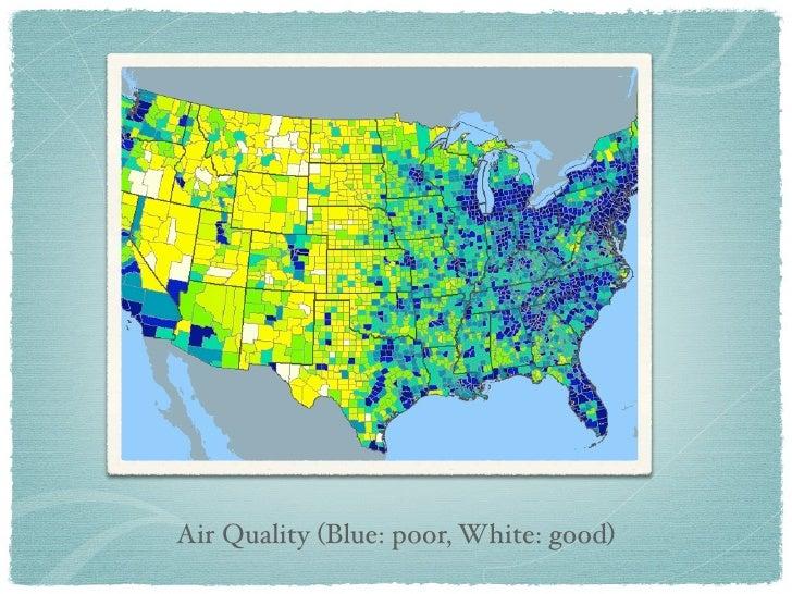 Air Quality (Blue: poor, White: good)