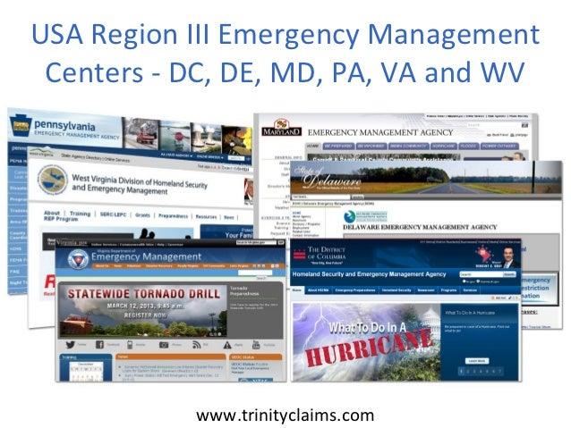 USA Region III Emergency Management Centers - DC, DE, MD, PA, VA and WV           www.trinityclaims.com