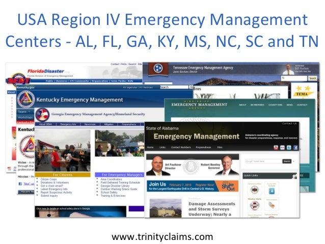 USA Region IV Emergency ManagementCenters - AL, FL, GA, KY, MS, NC, SC and TN              www.trinityclaims.com
