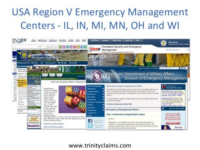 USA Region V Emergency Management Centers - IL, IN, MI, MN, OH and WI           www.trinityclaims.com