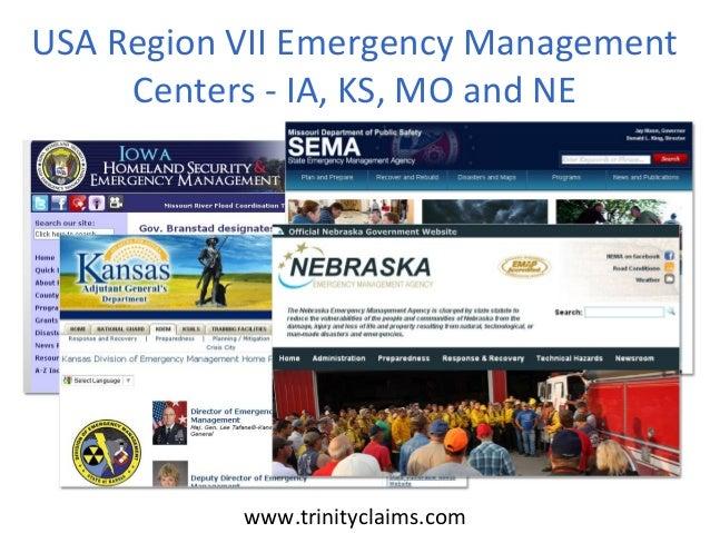 USA Region VII Emergency Management     Centers - IA, KS, MO and NE           www.trinityclaims.com