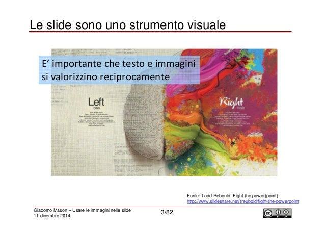 Usare (al meglio) le immagini nelle slide.  Slide 3