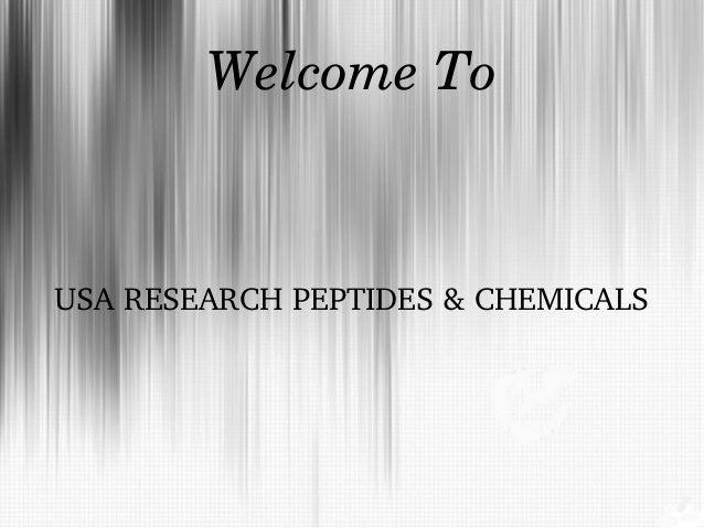 WelcomeTo  USARESEARCHPEPTIDES&CHEMICALS