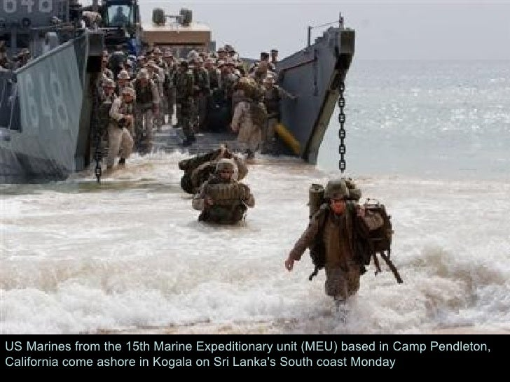 US Marines from the 15th Marine Expeditionary unit (MEU) based in Camp Pendleton, California come ashore in Kogala on Sri ...