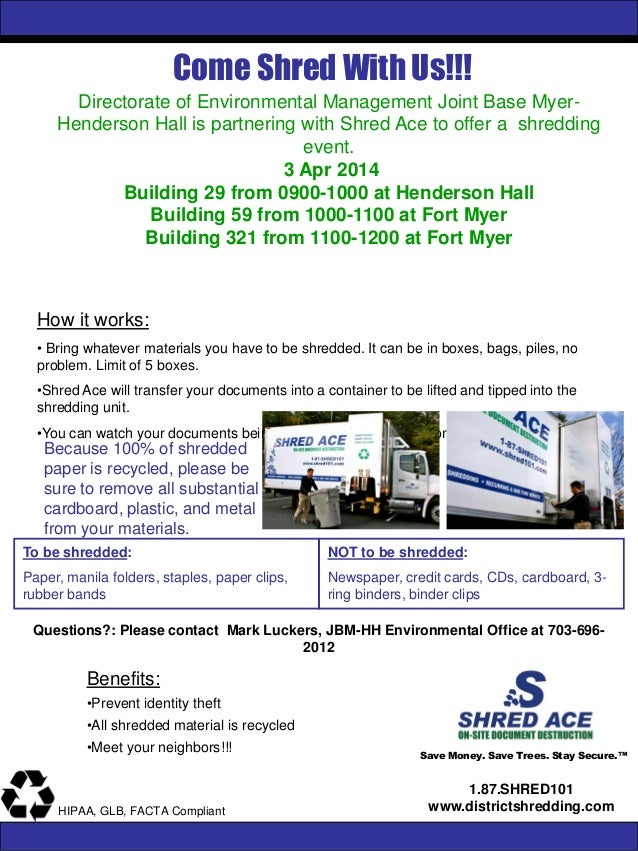 Come Shred With Us!!! Save Money. Save Trees. Stay Secure.™ 1.87.SHRED101 www.districtshredding.comHIPAA, GLB, FACTA Compl...