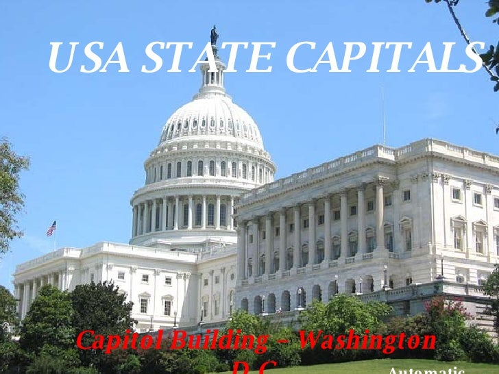 Capitol Building – Washington D.C. USA STATE CAPITALS Automatic