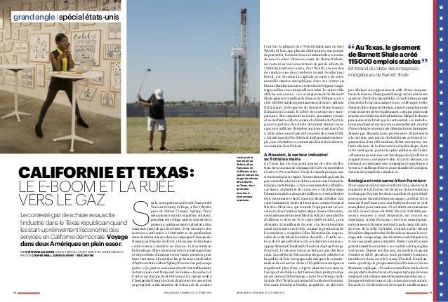 CALIFORNIE ET TEXAS :  LE E-BOOM ET LA RUÉE  VERS LE GAZ Sur la vaste pelouse qui borde l'université  Le contesté gaz de s...