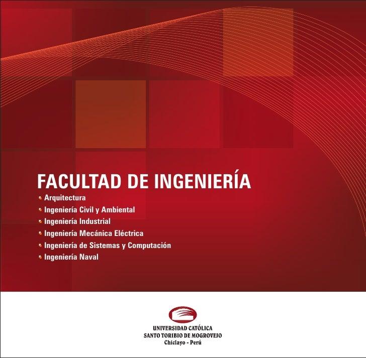 FACULTAD DE INGENIERÍAArquitecturaIngeniería Civil y AmbientalIngeniería IndustrialIngeniería Mecánica EléctricaIngeniería...