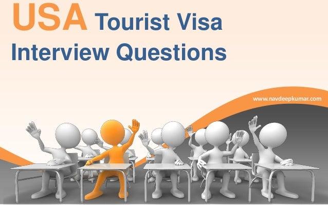 USA Tourist Visa Interview Questions www.navdeepkumar.com