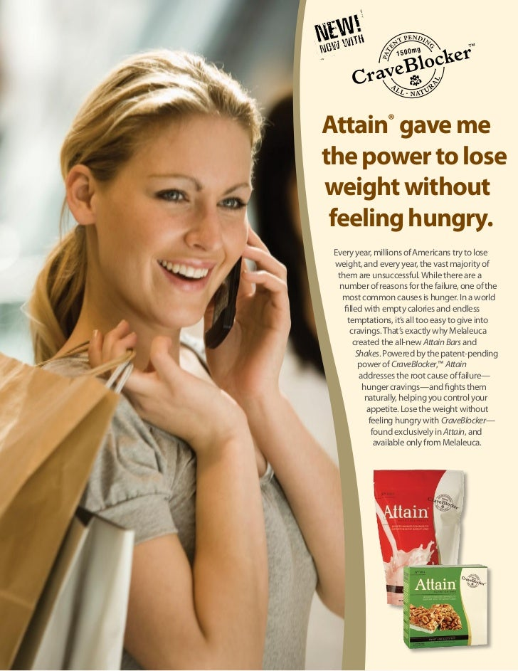 Attain® gave methe power to loseweight without feeling hungry. Every year, millions of Americans try to lose weight, and e...