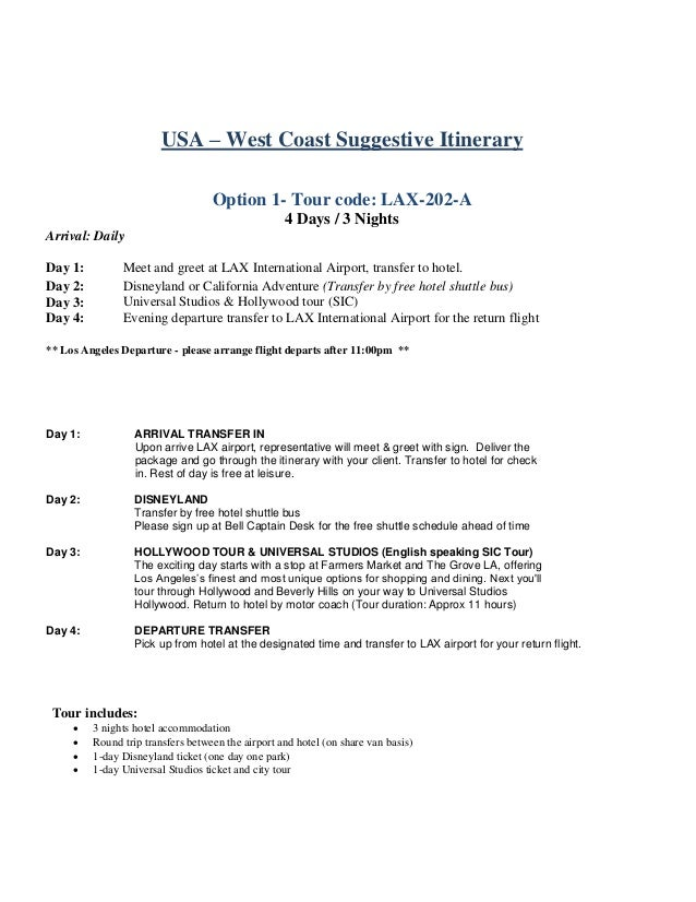 USA – West Coast Suggestive Itinerary Option 1- Tour code: LAX-202-A 4 Days / 3 Nights Arrival: Daily Day 1: Meet and gree...