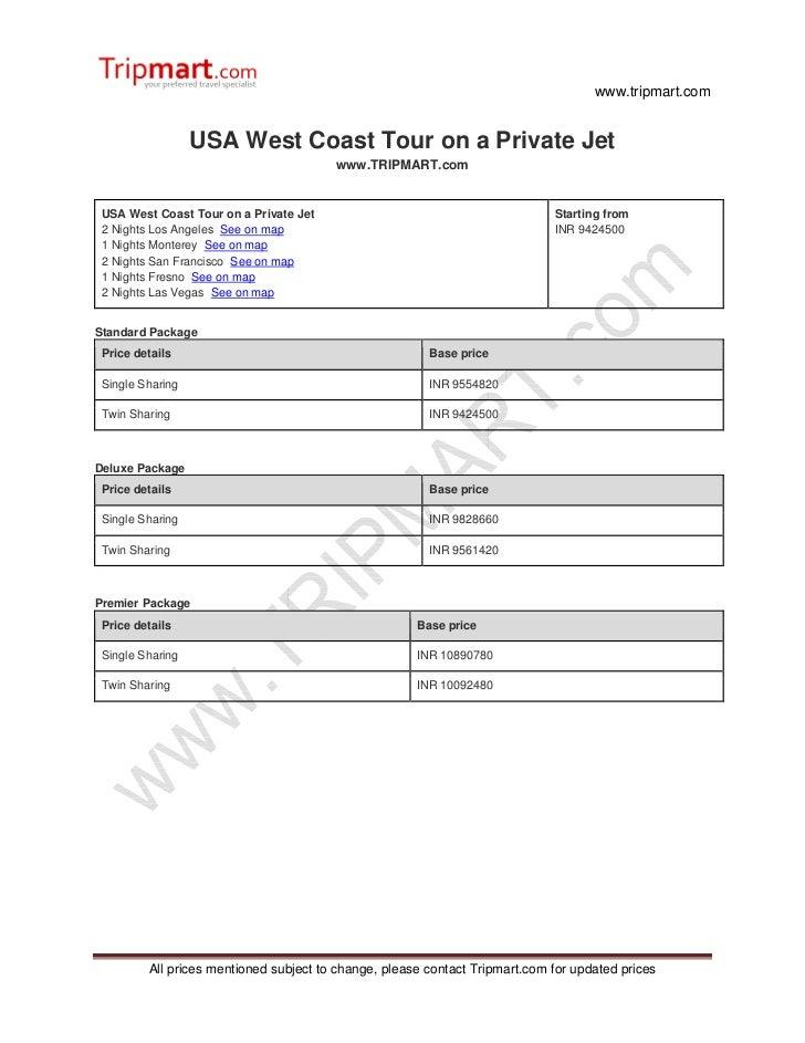 www.tripmart.com                  USA West Coast Tour on a Private Jet                                        www.TRIPMART...