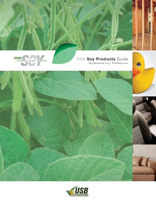 2016 Soy Products Guide SoyNewUses.org / ThinkSoy.com