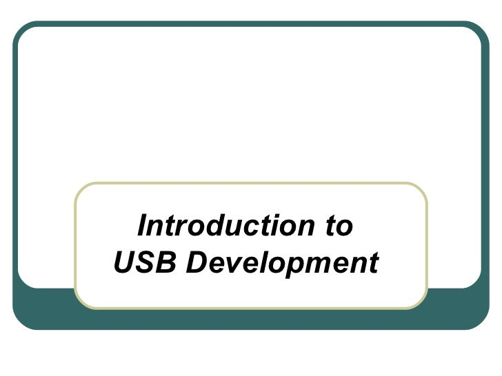 Introduction to USB Development