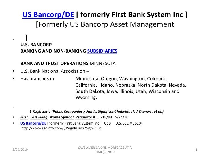 US Bancorp/DE [formerly First Bank System Inc][Formerly US Bancorp Asset Management ]...