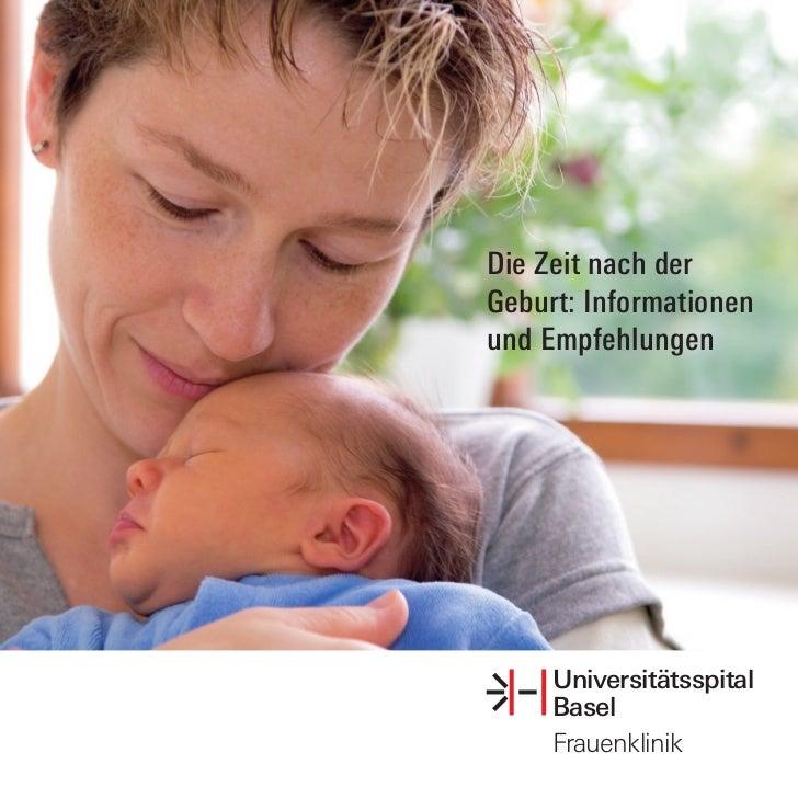 Die Zeit nach derGeburt: Informationenund Empfehlungen     Universitätsspital     Basel     Frauenklinik
