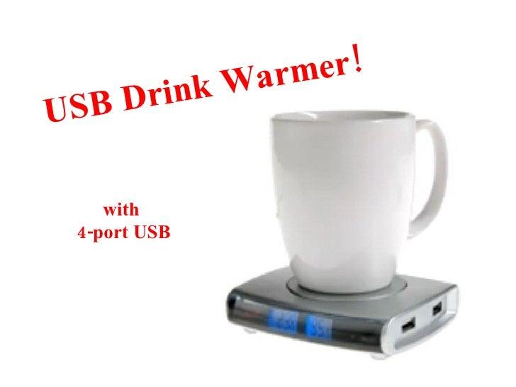 USB Drink Warmer! with  4-port USB