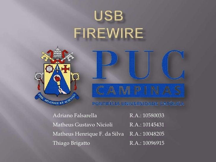 USBFireWire<br />