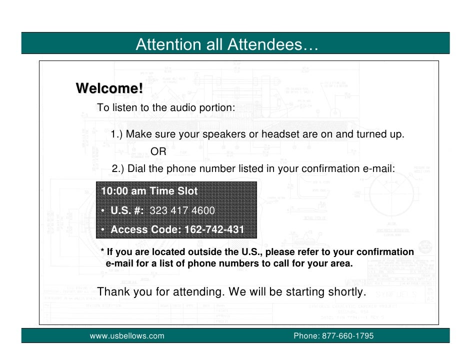 Attention all Attendees…  Welcome!   To listen to the audio portion:       1.) Make sure your speakers or headset are on a...