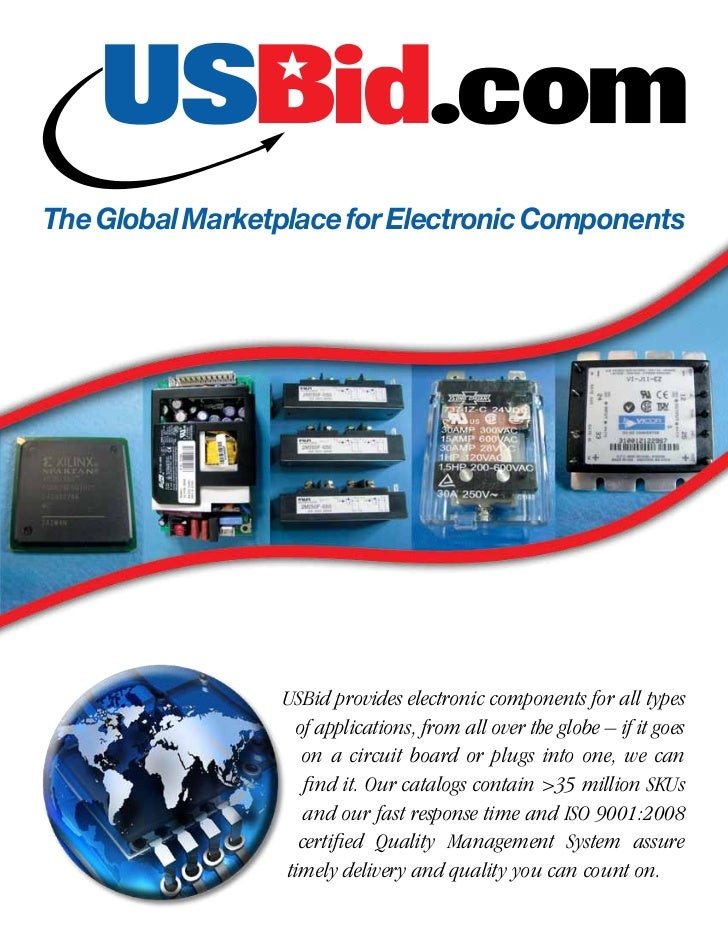 The Global Marketplace for Electronic Components                 USBid provides electronic components for all types       ...