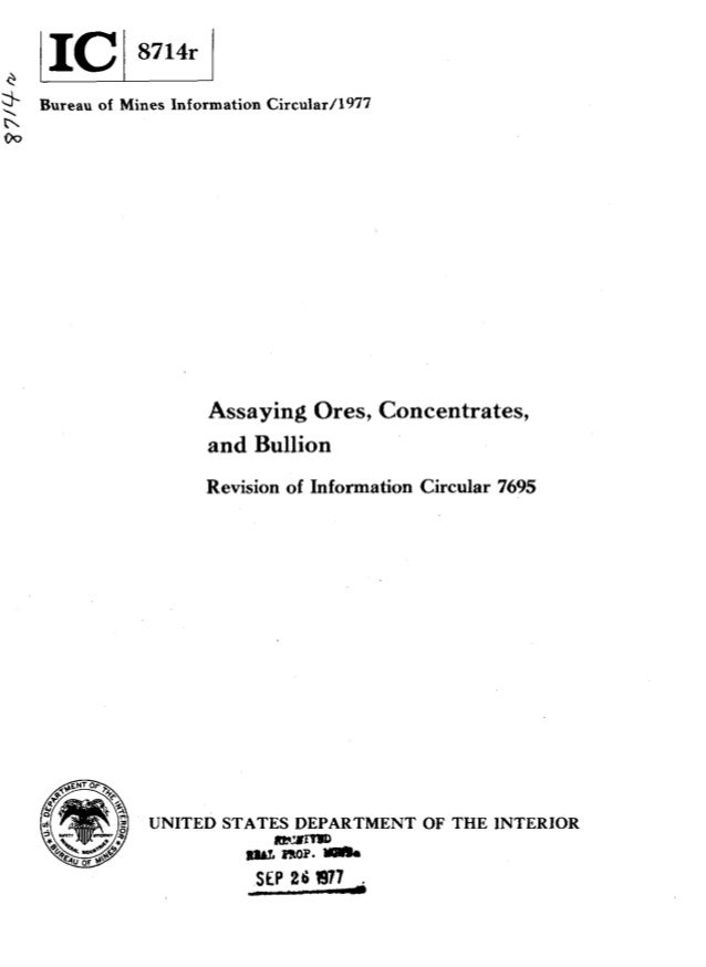 *Bureau of Mines Information Circuiar/l977n00Assaying Ores, Concentrates,and BullionRevision of Information Circular 7695U...