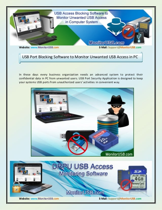 Usb port blocking software to monitor unwanted usb access in pc